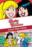 Book Cover xoxo, Betty and Veronica: in Each Other's Shoes (Archie Comics)
