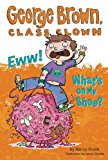 Book Cover Eww! What's on My Shoe? #11 (George Brown, Class Clown)