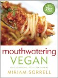 Book Cover Mouthwatering Vegan: Over 130 Irresistible Recipes for Everyone