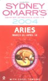 Book Cover Sydney Omarr's Day-By-Day Astrological Guide 2004: Aries (Sydney Omarr's Astrology)