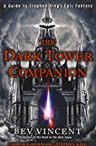 Book Cover The Dark Tower Companion: A Guide to Stephen King's Epic Fantasy
