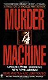 Book Cover Murder Machine (Onyx True Crime)