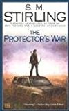 Book Cover The Protector's War: A Novel of the Change (Change Series)