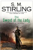 Book Cover The Sword of the Lady: A Novel of the Change (Change Series)