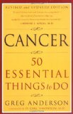 Book Cover Cancer: 50 Essential Things to Do: Revised and Updated Edition