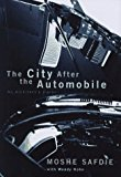Book Cover The City After The Automobile: Past, Present, And Future