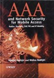 Book Cover AAA and Network Security for Mobile Access: Radius, Diameter, EAP, PKI and IP Mobility