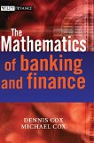 Book Cover The Mathematics of Banking and Finance (The Wiley Finance Series)