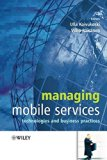 Book Cover Managing Mobile Services: Technologies and Business Practices