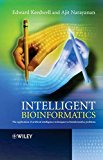 Book Cover Intelligent Bioinformatics: The Application of Artificial Intelligence Techniques to Bioinformatics Problems