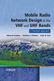 Book Cover Mobile Radio Network Design in the VHF and UHF Bands: A Practical Approach