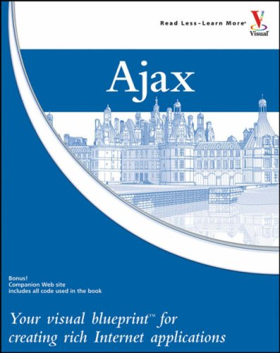 Book Cover Ajax: Your visual blueprint for creating rich Internet applications