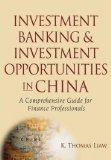 Book Cover Investment Banking and Investment Opportunities in China: A Comprehensive Guide for Finance Professionals