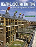 Book Cover Heating, Cooling, Lighting: Sustainable Design Methods for Architects