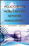 Book Cover Policy-Driven Mobile Ad hoc Network Management