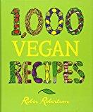 Book Cover 1,000 Vegan Recipes (1,000 Recipes)