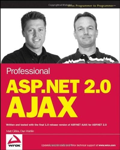 Book Cover Professional ASP.NET 2.0 AJAX (Programmer to Programmer)