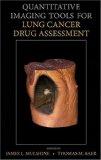 Book Cover Quantitative Imaging Tools for Lung Cancer Drug Assessment