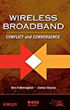 Book Cover Wireless Broadband: Conflict and Convergence (IEEE Series on Digital & Mobile Communication)