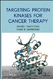 Book Cover Targeting Protein Kinases for Cancer Therapy