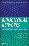 Book Cover Biomolecular Networks: Methods and Applications in Systems Biology (Wiley Series in Bioinformatics)