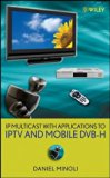 Book Cover IP Multicast with Applications to IPTV and Mobile DVB-H