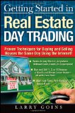 Book Cover Getting Started in Real Estate Day Trading: Proven Techniques for Buying and Selling Houses The Same Day Using The Internet!