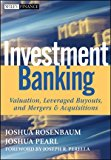 Book Cover Investment Banking: Valuation, Leveraged Buyouts, and Mergers and Acquisitions