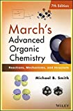 Book Cover March's Advanced Organic Chemistry: Reactions, Mechanisms, and Structure