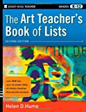 Book Cover The Art Teacher's Book of Lists, 2nd Edition (J-B Ed: Book of Lists)
