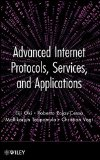 Book Cover Advanced Internet Protocols, Services, and Applications