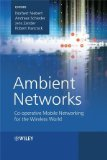 Book Cover Ambient Networks: Co-operative Mobile Networking for the Wireless World