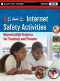 Book Cover i-SAFE Internet Safety Activities: Reproducible Projects for Teachers and Parents, Grades K-8