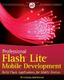 Book Cover Professional Flash Lite Mobile Development (Wrox Programmer to Programmer)