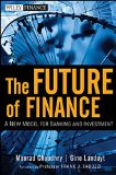 Book Cover The Future of Finance: A New Model for Banking and Investment