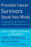 Book Cover Prostate Cancer Survivors Speak Their Minds: Advice on Options, Treatments, and Aftereffects
