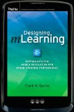 Book Cover Designing mLearning: Tapping into the Mobile Revolution for Organizational Performance