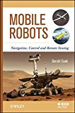 Book Cover Mobile Robots: Navigation, Control and Remote Sensing
