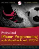 Book Cover Professional iPhone Programming with MonoTouch and .NET/C#