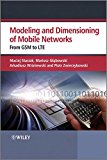 Book Cover Modelling and Dimensioning of Mobile Wireless Networks: From GSM to LTE