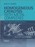 Book Cover Homogeneous Catalysis with Metal Complexes: Kinetic Aspects and Mechanisms