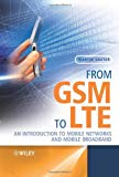 Book Cover From GSM to LTE: An Introduction to Mobile Networks and Mobile Broadband
