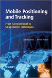 Book Cover Mobile Positioning and Tracking: From Conventional to Cooperative Techniques