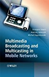 Book Cover Multimedia Broadcasting and Multicasting in Mobile Networks