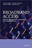 Book Cover Broadband Access: Wireline and Wireless - Alternatives for Internet Services