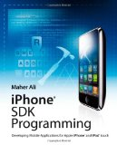 Book Cover iPhone SDK Programming: Developing Mobile Applications for Apple iPhone and iPod touch
