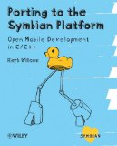 Book Cover Porting to the Symbian Platform: Open Mobile Development in C/C++ (Symbian Press)