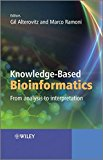 Book Cover Knowledge-Based Bioinformatics: From analysis to interpretation