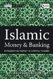 Book Cover Islamic Money and Banking: Integrating Money in Capital Theory (Wiley Finance)