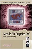 Book Cover Mobile 3D Graphics SoC: From Algorithm to Chip